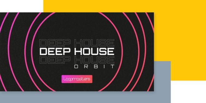 [DTMニュース]loopmasters-deep-house-orbit-2