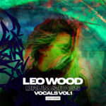 [DTMニュース]Loopmasters「Leo Wood – Drum & Bass Vocals Vol. 1」ボーカル系おすすめサンプルパック!