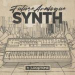 [DTMニュース]Looptone「Future Analogue Synth」シンセサウンドが収録されたおすすめサンプルパック!