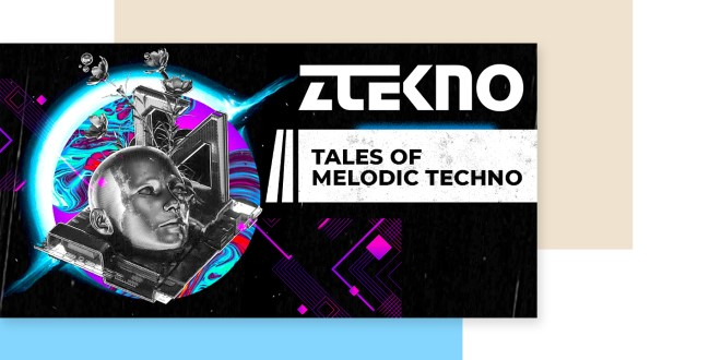 [DTMニュース]ztekno-tales-of-melodic-techno-2