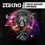 [DTMニュース]ZTEKNO「Tech House Sphere」テックハウス系おすすめサンプルパック!