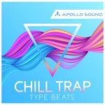 [DTMニュース]APOLLO SOUND「Chill Trap Type Beats」チルトラップ系おすすめサンプルパック!
