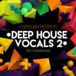 [DTMニュース]HY2ROGEN「Deep House Vocals 2」ディープハウス系おすすめサンプルパック!
