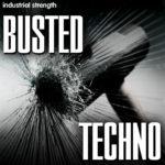 [DTMニュース]Industrial Strength「Busted Techno」テクノ系おすすめサンプルパック!