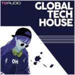 [DTMニュース]Industrial Strength「TD Audio – Global Tech-House」テックハウス系おすすめサンプルパック!