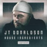 [DTMニュース]Loopmasters「JT Donaldson – House Ingredients」ディープハウス系おすすめサンプルパック!