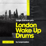 [DTMニュース]Loopmasters「Jungle Drummer – London Wake Up Drums」ジャングル系おすすめサンプルパック!