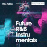 [DTMニュース]Loopmasters「Mike Patrick – Future R&B Instrumentals」フューチャーR&B系おすすめサンプルパック!