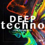 [DTMニュース]LP24 Audio「Deep Techno for Pigments」テクノ系おすすめサンプルパック!