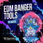 [DTMニュース]Singomakers「EDM Banger Tools by Jasted」EDM系おすすめサンプルパック!