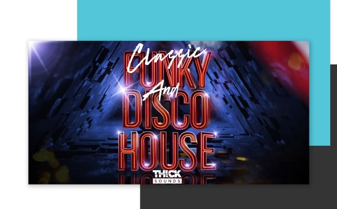 [DTMニュース]thick-sounds-funky-disco-house-2
