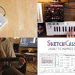 [DTMニュース]Aberrant DSPの4トラックカセットレコーダーにインスパイアされた「SketchCassette II」がリリース!