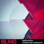[DTMニュース]Blind Audio「Aberration – Corrupted Oneshots」グリッチ系おすすめサンプルパック!