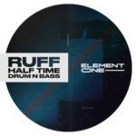 [DTMニュース]Element One「RUFF: Halftime DnB」ハーフタイム系おすすめサンプルパック!