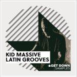 [DTMニュース]Get Down Samples「Kid Massive Latin Grooves 2」ハウス系おすすめサンプルパック!