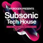 [DTMニュース]HY2ROGEN「Subsonic Tech House」テックハウス系おすすめサンプルパック!