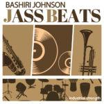 [DTMニュース]Industrial Strength「Jass Beats Featuring Bashiri Johnson」ジャズビート系おすすめサンプルパック!
