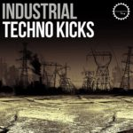 [DTMニュース]Industrial Strength「Industrial Techno Kicks」インダストリアル系おすすめサンプルパック!