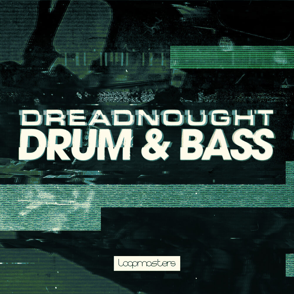 [DTMニュース]loopmasters-dreadnought-drum-bass-1