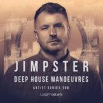 [DTMニュース]Loopmasters「Jimpster – Deep House Manoeuvre」ディープハウス系おすすめサンプルパック!