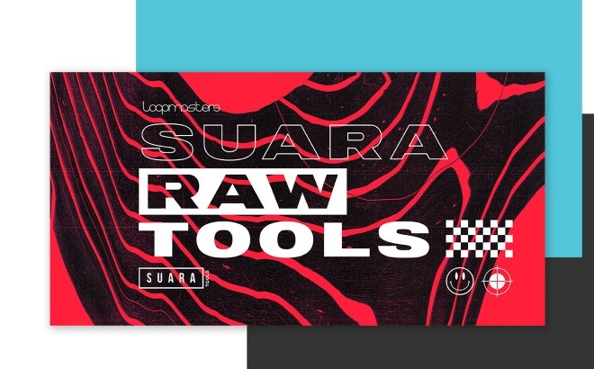 [DTMニュース]loopmasters-suara-raw-tools-2