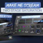 [DTMニュース]W.A Productionの4つの異なるディストーションタイプを備えた「Make Me Scream」がリリース!