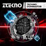[DTMニュース]ZTEKNO「Techno Dominator」テクノ系おすすめサンプルパック!