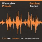 [DTMニュース]Loopmasters「Ambient Techno – Wavetable Presets」テクノ系おすすめプリセット!