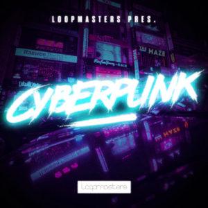 [DTMニュース]loopmasters-cyberpunk-1