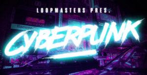 [DTMニュース]loopmasters-cyberpunk-2