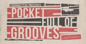 [DTMニュース]loopmasters-pocket-full-of-grooves-2