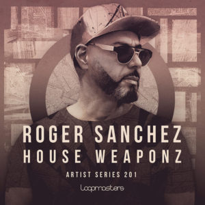 [DTMニュース]loopmasters-roger-sanchez-house-1