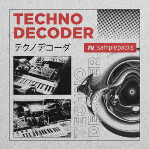 [DTMニュース]loopmasters-techno-decoder-1