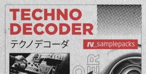 [DTMニュース]loopmasters-techno-decoder-2