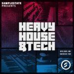 [DTMニュース]Samplestate「Heavy House & Tech」テックハウス系おすすめサンプルパック!
