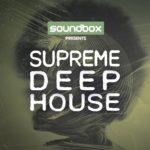 [DTMニュース]Soundbox「Supreme Deep House」ディープハウス系おすすめサンプルパック!