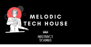 [DTMニュース]abstract-sounds-melodic-tech-house-2
