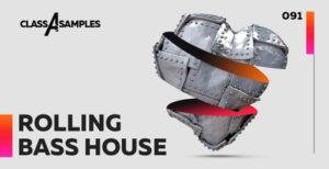 class-a-samples-rolling-bass-house-2