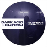 [DTMニュース]Element One「E1 Dark Acid Techno」テクノ系おすすめサンプルパック!
