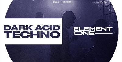 [DTMニュース]element-one-e1-dark-acid-techno-2