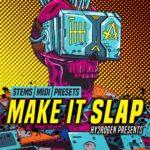 [DTMニュース]HY2ROGEN「Make It Slap」EDM系おすすめサンプルパック!