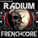 [DTMニュース]Industrial Strength「Radium Frenchcore」ハードコア系おすすめサンプルパック!