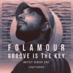 [DTMニュース]Loopmasters「Folamour – Groove is the Key」ハウス系おすすめサンプルパック!