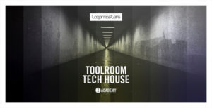 [DTMニュース]loopmasters-toolroom-tech-house-2