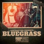 [DTMニュース]Loopmasters「VIBES 14 – Bluegrass」カントリー系おすすめサンプルパック!