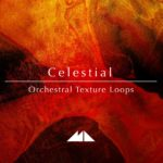 [DTMニュース]ModeAudio「Celestial – Orchestral Texture Loops」シネマティック系おすすめサンプルパック!