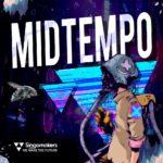 [DTMニュース]Singomakers「Midtempo」ベースハウス系おすすめサンプルパック!