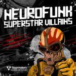 [DTMニュース]Singomakers「Neurofunk Superstar Villains」ニューロファンク系おすすめサンプルパック!