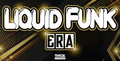 thick-sounds-liquid-funk-era-2