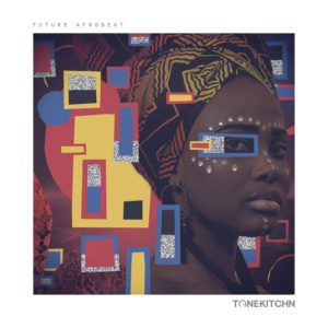[DTMニュース]tone-kitchn-future-afrobeat-1